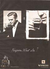PUBLICITE  2008 NESPRESSO Le Café Corps et Ame