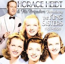 Horace Heidt & His Orchestra: Introducing The King Sisters, 1937-1938 NEW CD