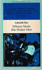 Where Nests the Water Hen - PB 1970 New Canadian Library - Gabrielle Roy