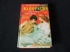 Jacques Benoist-Mechin - Kleopatra ihr Leben ihre Zeit
