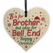 Christmas Funny Gifts for Brother Hanging Wooden Heart Novelty Gift From Sister