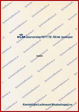 ANNUAL REPORT - KLM ROYAL DUTCH AIRLINES 1971-1972 - DUTCH
