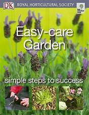 Easy-care Garden: Simple steps to success (RHS Simple Steps to Success), Dorling