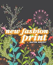 New Fashion Prints by Martin Dawber (Paperback, 2008)