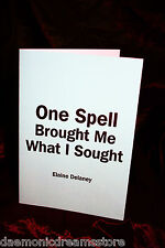 ONE SPELL BROUGHT ME WHAT I SOUGHT by E. Delaney. Finbarr Books Occult Grimoire