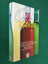 Tullio DE ROSA - TUTTOVINI guida completa , Mondadori (1° Ed 1990) Libro vino