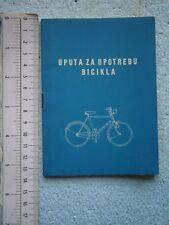 1950 YUGOSLAVIA CROATIA BICYCLE USAGE MANUAL BOOK BIKE CYCLE FAHRRAD FAHR BUCHE