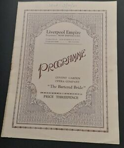 Covent Garden Opera Co Programme Nov 1931 Liverpool Empire The Bartered Bride