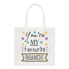 You're My Favourite Paramedic Stars Regular Tote Bag Funny Best Shoulder