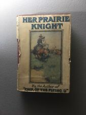 "HER PRAIRIE KNIGHT & ROWDY OF THE ""CROSS L"" BY B M BOWER HARD BACK BOOK VINTAGE"