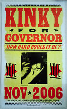 "Kinky Friedman For Governor ""How Hard Can It Be"" Campaign Poster 2006"