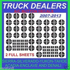 2007-2013 GM TRUCK AC BUTTON DECALS STICKERS SIERRA YUKON TAHOE ACADIA  ENCLAVE