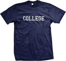 College- Animal House Funny Slogans Sayings Statements Humor  - Men's T-shirt