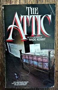 WADE KENNY vintage horror pb THE ATTIC  Bantam 1985