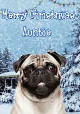 Pug  PIDXM71 A5 Xmas Greeting Card Personalised Auntie   Christmas card
