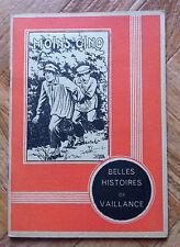 BELLES HISTOIRE DE VAILLANCE 7 MOINS CINQ TBE   (A13)