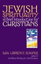 Jewish Spirituality : A Brief Introduction for Christians by Lawrence Kushner...