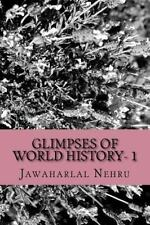 Glimpses of World History- 1: By Nehru, Jawaharlal