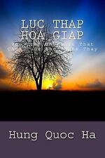 Luc Thap Hoa Giap : Boc Tran Nhung Su That Chua Tung Duoc Nghe Thay by Hung...