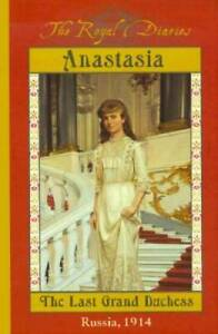 The Royal Diaries: Anastasia: The Last Grand Duchess, Russia, 1914 - GOOD
