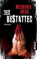 Der Bestatter: Thriller von Heib, Marina | Buch | gebraucht