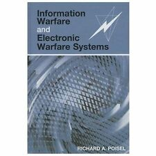 Information Warfare and Electronic Warfare Systems, Hardcover by Poisel, Rich...