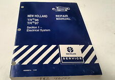 1996  NEW HOLLAND HARVESTER Electrical Repaiir Manual  TR96 TR97