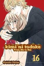Kimi ni Todoke: From Me to You, Vol. 16: By Shiina, Karuho