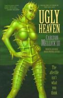 Ugly Heaven, Paperback by Mellick, Carlton, III, Brand New, Free P&P in the UK