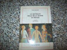 FRANCO SACCHETTI-BATTAGLIA DELLE BELLE DONNE DI FIRENZE-ZAULI-BALASCI N.4-1996