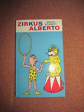 ERICH SCHMITT - Zirkus Alberto  -Taschenbuch 1. Auflage 1970 Eulenspiegel Verlag