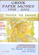 GREECE CATALOG FOR PAPERMONEY (1928-2002), in GREEK-ENGLISH Volume II
