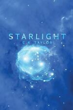 The Blunderbuss Chronicles: Starlight by C Taylor (2017, Paperback)...#H