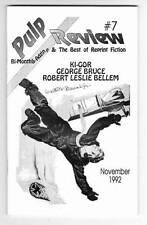 Pulp Review #7 - 1992 - Reprints Ki-Gor, George Bruce and Robert Leslie Bellem