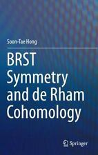 BRST Symmetry and de Rham Cohomology by Soon-Tae Hong (2015, Hardcover)