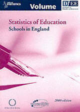 Statistics of Education: Schools in England 2000 by Education & Employment,Depa