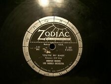 NORMAN BROOKS LOU HAROLD ORCHESTRA YOUR MY BABY & HELLO SUNSHINE 78 ZODIAC Z10