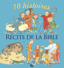 Récits de la Bible - 10 histoires  Elena Pasquali, Nicola Smee