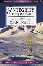 """""""VERY GOOD"""" Integrity: Living the Truth (A lifebuilder Bible study), Nystrom, Ca"""