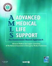 Amls Advanced Medical Life Support by NAEMT (2014, Paperback)