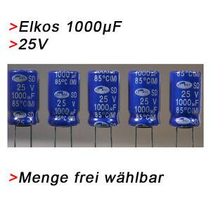 ELKO Kondensatoren 1000 µF 25V (BIS 25V) Elkos Elektrolytkondensator 1000µF uF