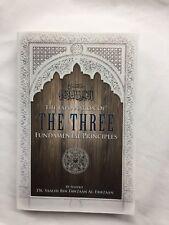 The Explanation Of The Three Fundamental Principals By Shaykh Fawzaan