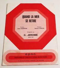 Partition vintage sheet music C. JEROME : Quand la Mer se Retire * 60's