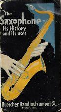 1921 The Saxophone~Buescher Band Instrument Co.~Vintage Booklet~Elkhart IN