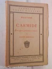CARMIDE Platone Giusepeppe Ammendola Rondinella Classici Greci e latini 1930 di