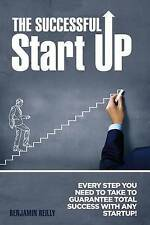 USED (LN) The Successful Startup: Every Step You Need To Take to Guarantee Total