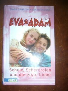 Eva & Adam Schule, Scherereien und die erste Liebe
