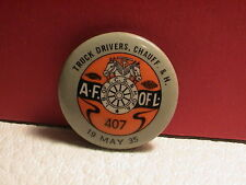 1935 TRUCK DRIVERS CHAUFFEUR & H AF OF L & IB OF TCS & H OF A UNION BADGE PIN