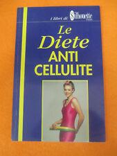 BOOK LIBRO i libri di silhouette LE DIETE ANTI CELLULITE 1996 MASOTTI (L65)