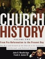 Church History Vol. 2 : From Pre-Reformation to the Present Day